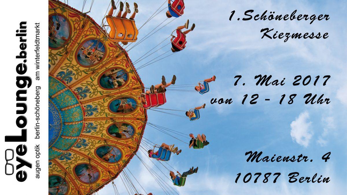1. Schönberger Kiezmesse am 7. Mai 2017- die eyeLounge.berlin ist dabei!